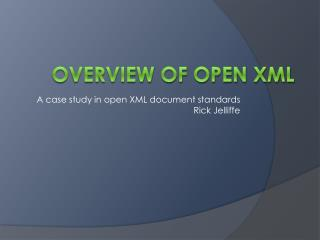 Overview of Open XML