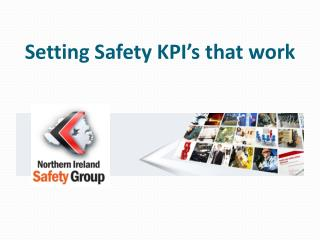 Setting Safety KPI's that work