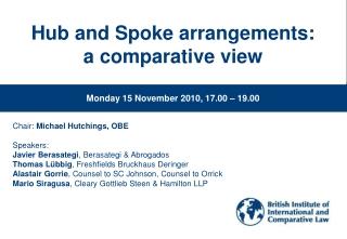 Hub and Spoke arrangements:  a comparative view
