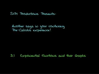 SFM Productions Presents: