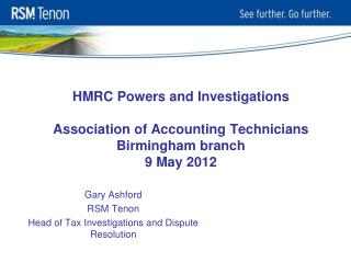 HMRC Powers and Investigations Association of Accounting Technicians Birmingham branch 9 May 2012