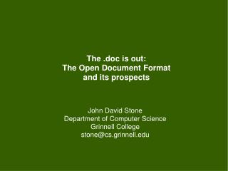 The .doc is out: The Open Document Format and its prospects
