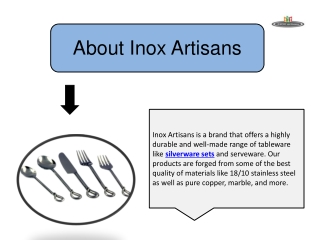 Inox Artisans' Brilliant Range of Silverware Sets and More