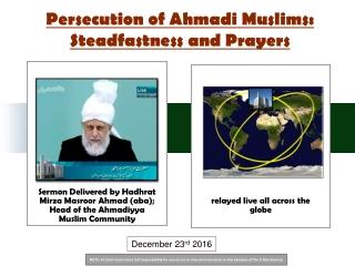 Persecution of Ahmadi Muslims: Steadfastness and Prayers