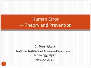 Human Error  — Theory and Prevention