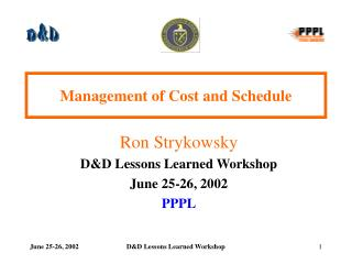 Management of Cost and Schedule