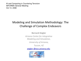 Modeling and Simulation Methodology: The Challenge of Complex Endeavors