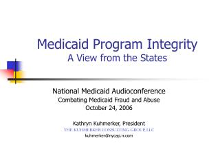 Medicaid Program Integrity A View from the States