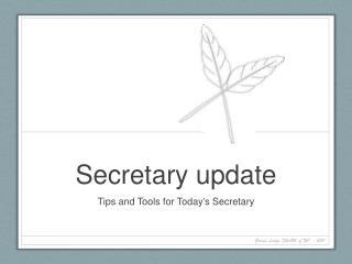 Secretary update