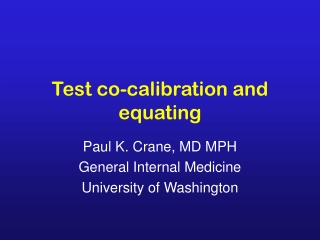 Test co-calibration and equating