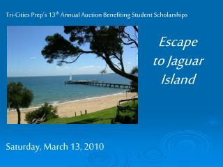 Tri-Cities Prep's 13 th  Annual Auction Benefiting Student Scholarships