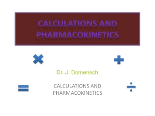 Calculations and Pharmacokinetics