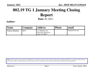 802.19 TG 1 January Meeting Closing Report