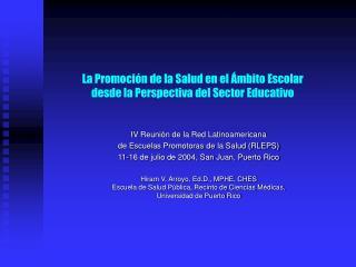 La Promoci ón  de la Salud  en el Ámbito Escolar  desde la Perspectiva del Sector Educativo