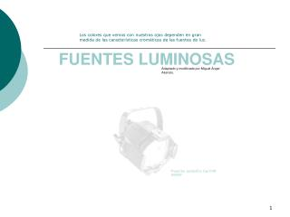 FUENTES LUMINOSAS