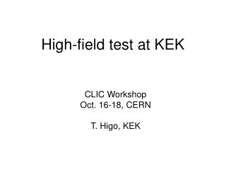 High-field test at KEK