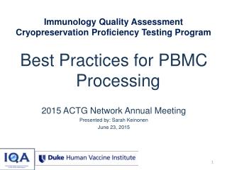Immunology Quality Assessment Cryopreservation Proficiency Testing Program