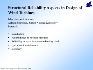 Structural Reliability Aspects in Design of Wind Turbines
