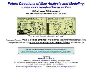 Future Directions of Map Analysis and Modeling :