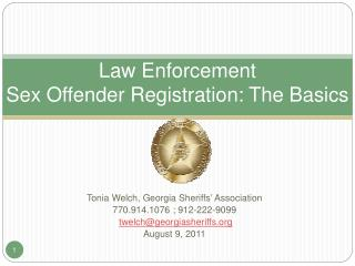 Law Enforcement  Sex Offender Registration: The Basics