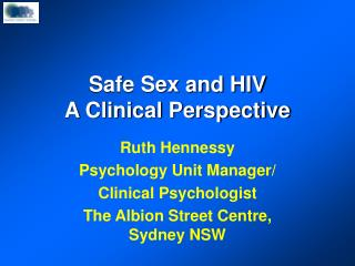 Safe Sex and HIV A Clinical Perspective