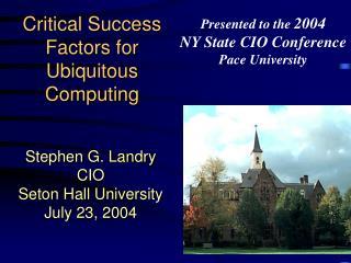 Critical Success Factors for Ubiquitous Computing