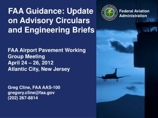FAA Guidance: Update on Advisory Circulars and Engineering Briefs