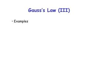 Gauss's Law (III)