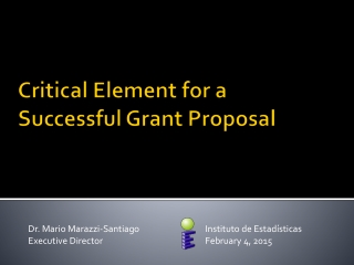 Critical Element for a  Successful Grant Proposal