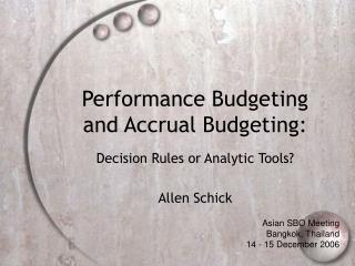 Performance Budgeting and Accrual Budgeting: