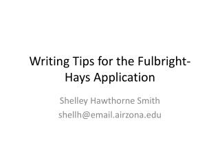 Writing Tips for the Fulbright-Hays Application