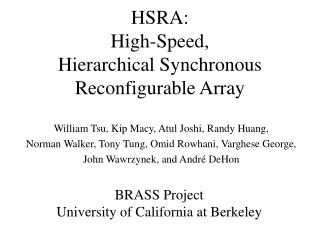 HSRA: High-Speed,  Hierarchical Synchronous Reconfigurable Array