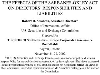 THE EFFECTS OF THE SARBANES-OXLEY ACT ON DIRECTORS' RESPONSIBILITIES AND LIABILITIES