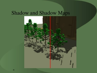 Shadow and Shadow Maps