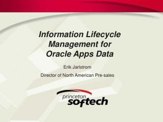 Information Lifecycle Management for Oracle Apps Data