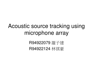 Acoustic source tracking using microphone array