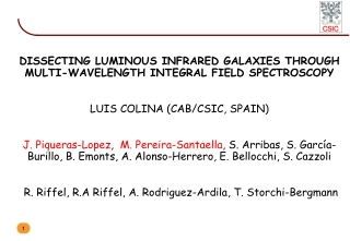 DISSECTING LUMINOUS INFRARED GALAXIES THROUGH MULTI-WAVELENGTH INTEGRAL FIELD SPECTROSCOPY