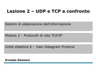Differenze tra UDP e TCP  (1)