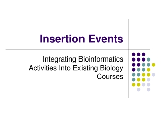 Insertion Events