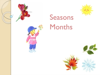 Seasons Months