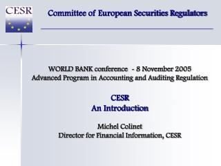 Committee of European Securities Regulators
