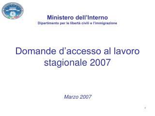 Domande d'accesso al lavoro stagionale 2007