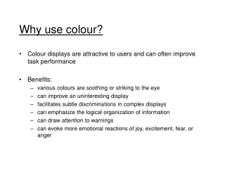 Why use colour?