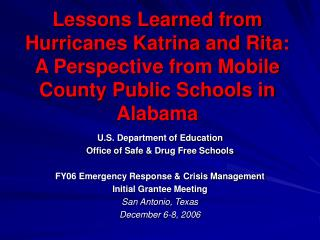 Lessons Learned from Hurricanes Katrina and Rita: A Perspective from Mobile County Public Schools in Alabama