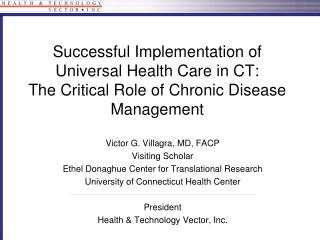 Successful Implementation of Universal Health Care in CT: The Critical Role of Chronic Disease Management