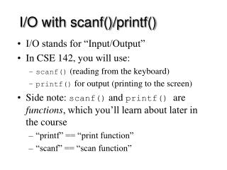 I/O with scanf()/printf()