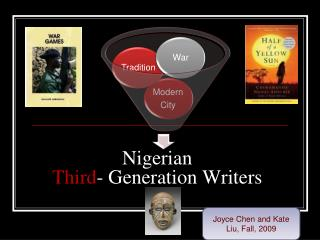 Nigerian  Third - Generation Writers