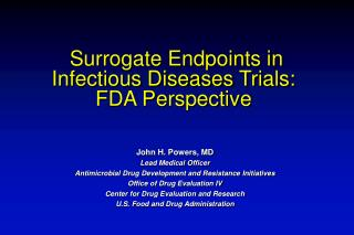 Surrogate Endpoints in Infectious Diseases Trials: FDA Perspective