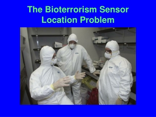 The Bioterrorism Sensor Location Problem
