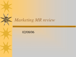 Marketing MR review